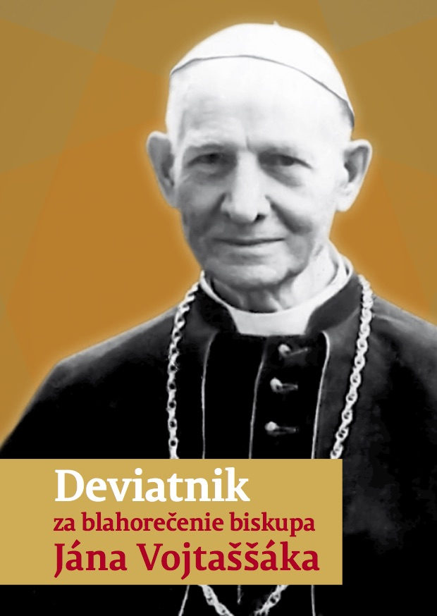 Deviatnik za blahorečenie biskupa Jána Vojtaššáka
